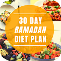 30 DAY'S RAMADAN DIET PLAN
