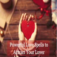 Cast A Love Spells - To Get Your Ex Lover Back
