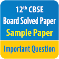 CBSE Class 12 Board Solved Paper,Sample Paper 2020