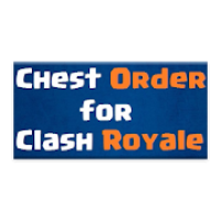 Chest Order for Clash Royale