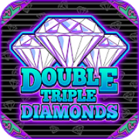Double Triple Diamonds Slots - Free Slots