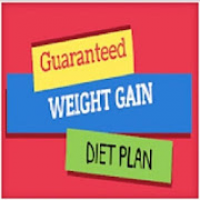 Guaranteed Weight Gain Diet Plan