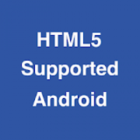 HTML5 Supported for Android -Check browser support