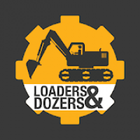 Loaders and Dozers