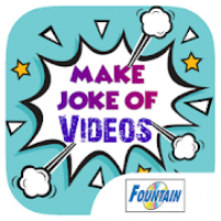 Make joke of videos