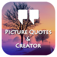 Picture Quotes and Creator