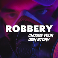 Robbery : Choose your own Story