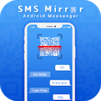 SMS Mirror For Android